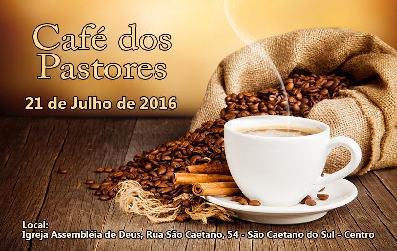 Café dos Pastores – Julho de 2016