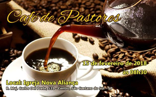 1º Café dos Pastores de 2018