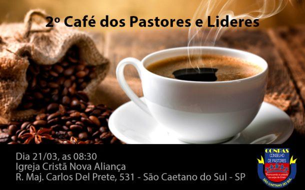 2º Café de Pastores e Lideres 2019