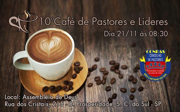 10º Café de Pastores e Lideres